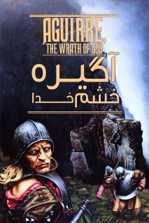 فیلم Aguirre, the Wrath of God